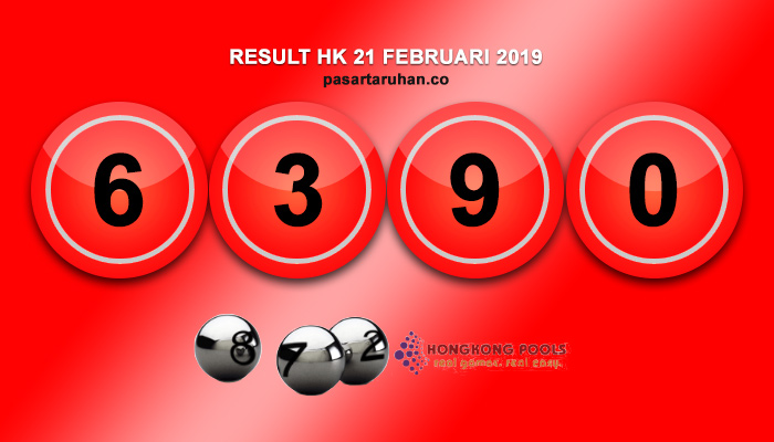 RESULT HONGKONG 21 FEB 2019