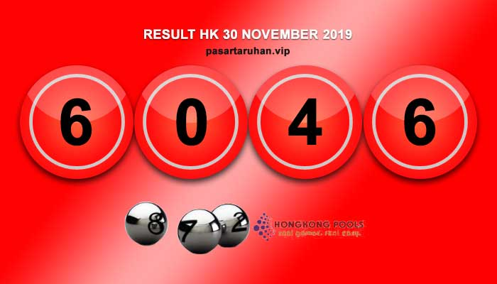 RESULT HONGKONG 30 NOVEMBER 2019